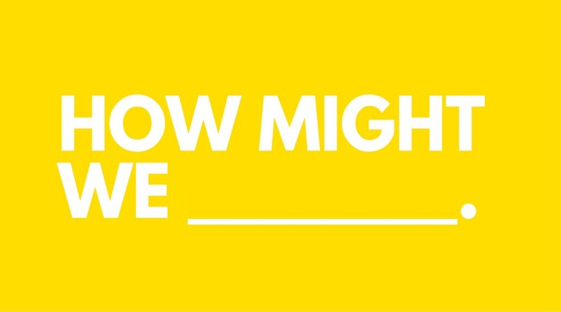 How Might We __?